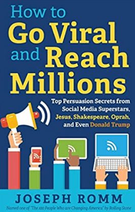 Joe Rom's Book How to go viral and reach millions. Greg Laden's Blog